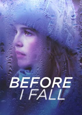 Before I Fall ตื่นมา ทุกวัน ฉันตาย (2017)