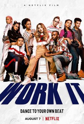 Work It เวิร์ค อิท: เต้นเพื่อฝัน (2020)