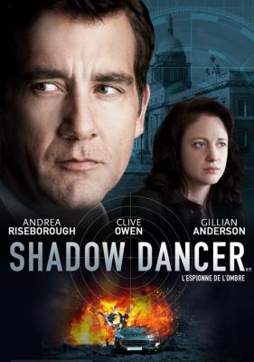 Shadow Dancer เงามรณะเกมจารชน (2012)