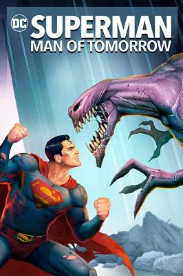 Superman: Man of Tomorrow ซูเปอร์แมน บุรุษเหล็กแห่งอนาคต (2020)