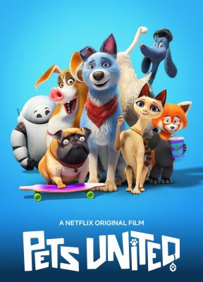 Pets United เพ็ทส์ ยูไนเต็ด: ขนปุยรวมพลัง (2019)