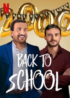 Back to School คืนสู่เหย้า (2019)