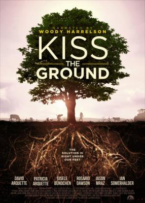 Kiss the Ground จุมพิตแด่ผืนดิน (2020)