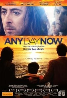 Any Day Now วันหนึ่ง วันหน้า วันที่รักจะมาถึง 2012
