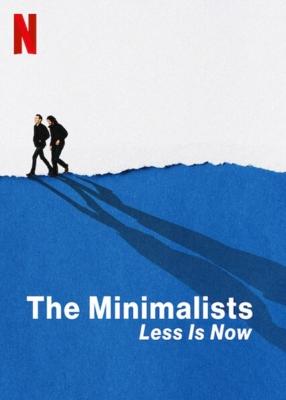 The Minimalists: Less Is Now มินิมอลลิสม์: ถึงเวลามักน้อย (2021)