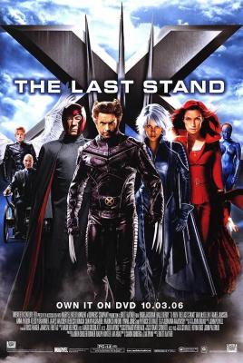 X-Men 3: The Last Stand เอ็กซ์เม็น 3 รวมพลังประจัญบาน (2006)