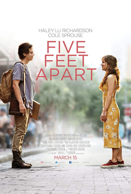 Five Feet Apart ขออีกฟุตให้หัวใจเราใกล้กัน (2019)