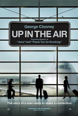 Up in the Air หนุ่มโสดหัวใจโดดเดี่ยว (2009)