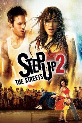 Step Up 2: The Streets สเต็ปโดนใจ หัวใจโดนเธอ 2 (2008)