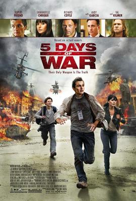 5 Days of War สมรภูมิคลั่ง 120 ชั่วโมง (2011)