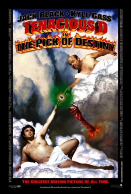 Tenacious D in The Pick of Destiny ปิ๊กซาตานกะเกลอร็อคเขย่าโลก (2006)