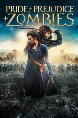 Pride and Prejudice and Zombies เลดี้ ซอมบี้ (2016)