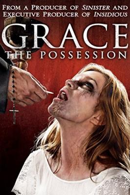 Grace The Possession สิงนรกสูบวิญญาณ (2014)