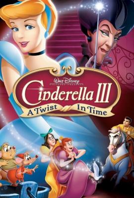 Cinderella 3: A Twist in Time ซินเดอเรลล่า ภาค3 ตอน เวทมนตร์เปลี่ยนอดีต (2007)