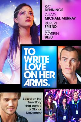 To Write Love on Her Arms สองแขนนี้มีรักเต็มกอด (2012)