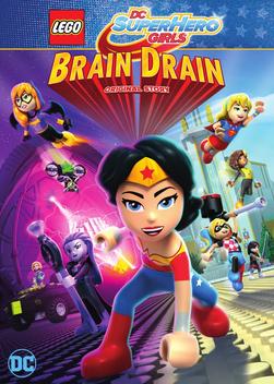 Lego DC Super Hero Girls Brain Drain เลโก้ แก๊งค์สาว ดีซีซูเปอร์ฮีโร่ ทลายแผนล้างสมองครองโลก (2017)