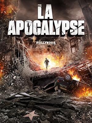LA Apocalypse มหาวินาศแอล.เอ. (2015)
