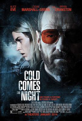 Cold Comes the Night คืนพลิกนรก (2013)