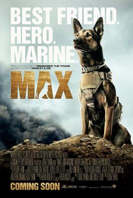Max แม็กซ์ สี่ขาผู้กล้าหาญ (2015)