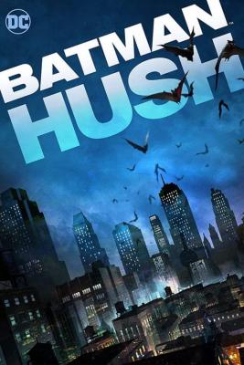 Batman Hush ความเงียบแบทแมน (2019)