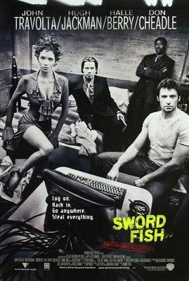 Swordfish พยัคฆ์จารชน ฉกสุดขีดนรก (2001)