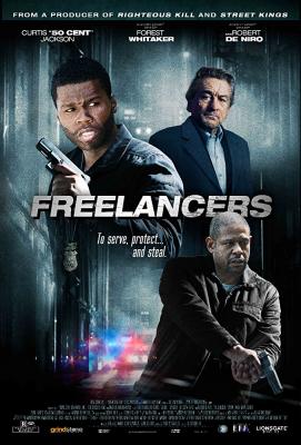 Freelancers ล่า...ล้างอิทธิพลดิบ (2012)