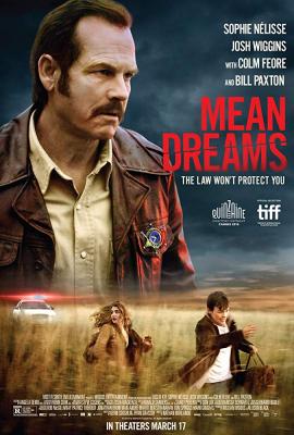 Mean Dreams แรกรักตามรอยฝัน (2016)