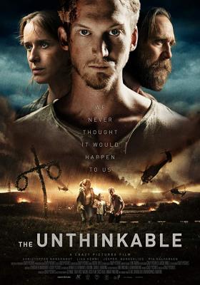 The Unthinkable อุบัติการณ์ลับถล่มโลก (2018)