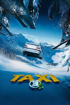 Taxi 3 แท็กซี่ขับระเบิด ภาค 3 (2003)
