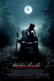Abraham Lincoln: Vampire Hunter ประธานาธิบดี ลินคอล์น นักล่าแวมไพร์ (2012)