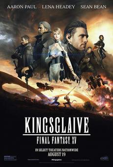 Kingsglaive Final Fantasy: XV ไฟนอล แฟนตาซี 15: สงครามแห่งราชันย์ (2016)