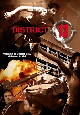 District B13 คู่ขบถ คนอันตราย ภาค1 (2004)