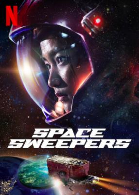 Space Sweepers ชนชั้นขยะปฏิวัติจักรวาล (2021)