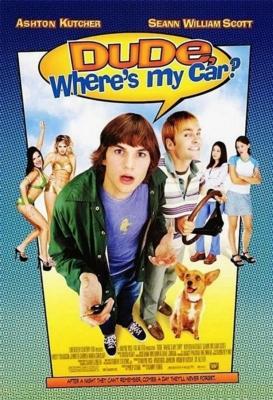 Dude, Where's My Car? นายดู๊ด รถตูอยู่ไหนหว่า (2000)