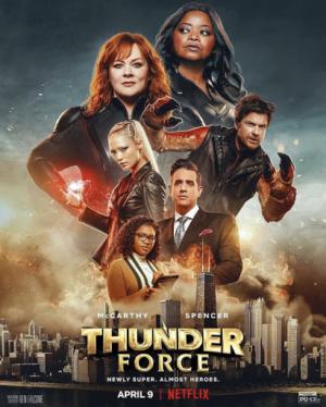 Thunder Force ธันเดอร์ฟอร์ซ ขบวนการฮีโร่ฟาดฟ้า (2021)