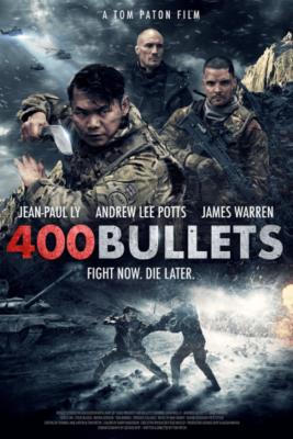 400 Bullets สู้เพื่อเกียรติยศ (2021)