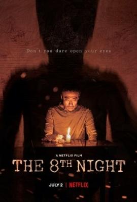 The 8th Night คืนที่ 8 (2021)