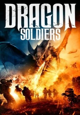Dragon Soldiers ยุทธการล่ามังกร (2020)