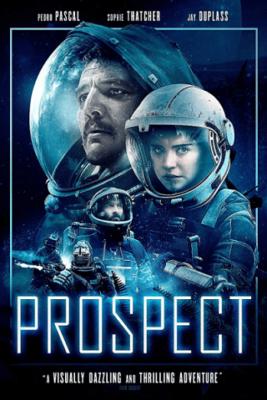 Prospect ล่าขุมทรัพย์ดาวมหาภัย (2018) ซับไทย