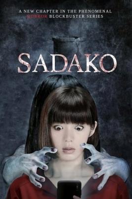 Sadako is Back ซาดาโกะ กำเนิดตำนานคำสาปมรณะ (2018)