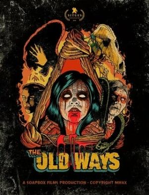 The Old Ways วิถีหลอน ดับวิญญาณ (2020)