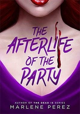 Afterlife of the Party อาฟเตอร์ไลฟ์ ออฟ เดอะ ปาร์ตี้ (2021)