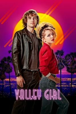 Valley Girl สาวแวลลีย์ รักนี้ร็อกแอนด์โรล (2020)
