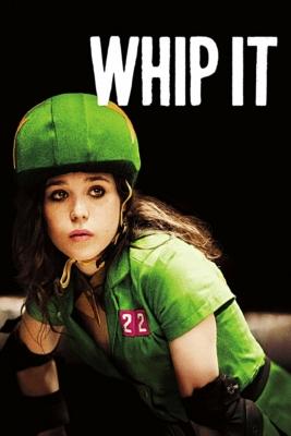 Whip It วิปอิท สาวจี๊ด หัวใจ 4 ล้อ (2009)